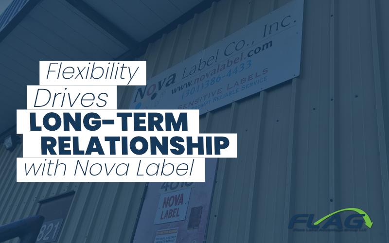 Flexibility Drives Long-Term Relationship with Nova Label